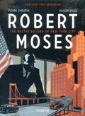 Robert Moses: The Master Builder of New York City GN (2018 Nobrow Press) 1-1ST