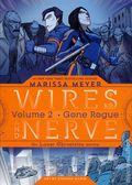 Wires and Nerve HC (2018 Feiwel and Friends) The Lunar Chronicles Series 2-1ST