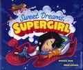 Sweet Dreams, Supergirl HC (2018 Capstone) 1-1ST