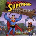 Superman is a Good Citizen SC (2018 A Capstone Picture Book) 1-1ST