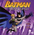 Batman is Trustworthy SC (2018 A Capstone Picture Book) 1-1ST