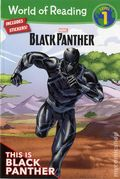 World of Reading: Black Panther This is Black Panther SC (2018 Marvel Press) Level 1 1N-1ST