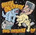 Please Destroy the Internet GN (2018 Silver Sprocket) 1-1ST