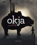 Okja The Art of Making the Film HC (2018 Titan Books) 1-1ST