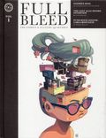 Full Bleed: The Comics and Culture Quarterly HC (2018 IDW) 1-1ST