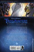 Trollhunters Tales of Arcadia The Secret History of Trollkind TPB (2018 Dark Horse) 1-1ST