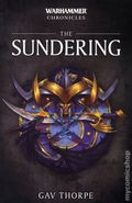 Warhammer Chronicles The Sundering SC (2018 A Black Library Novel) 1-1ST