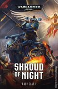 Warhammer 40K Shroud of Night SC (2018 A Black Library Novel) 1-1ST