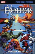 Excalibur The Cross-Time Caper TPB (2018 Marvel) Epic Collection 1-1ST