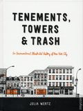 Tenements, Towers and Trash HC (2018 Black Dog and Leventhal) 1-1ST