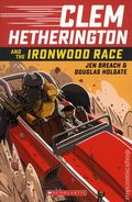 Clem Hetherington and the Ironwood Race GN (2018 Graphix) 1-1ST