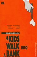 4 Kids Walk Into a Bank (2016 Black Mask) 1REP.2ND