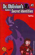 Dr. Oblivion's Guide to Secret Identities (2012 Sideways 8) 1