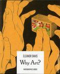 Why Art? GN (2018 Fantagraphics) 1-1ST