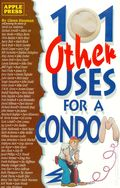 101 Other Uses for a Condom (1991 Apple Press) 1A