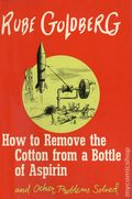 Rube Goldberg How to Remove the Cotton from a Bottle of Aspirin HC (1959) 1-1ST