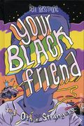 Your Black Friend and Other Strangers HC (2018 Silver Sprocket) 1-1ST