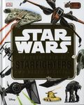 Star Wars Encyclopedia of Starfighters and Other Vehicles HC (2018 DK) 1-1ST