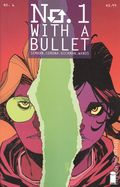 No. 1 With a Bullet (2017) 6