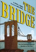Bridge HC (2018 Abrams ComicArts) How the Roeblings Connected Brooklyn to New York 1-1ST