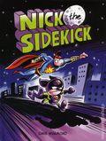 Nick the Sidekick HC (2018 Kids Can Press) 1-1ST