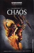 Warhammer Chronicles Champions of Chaos SC (2018 A Black Library Novel) 1-1ST