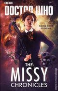 Doctor Who The Missy Chronicles HC (2018 A BBC Novel) Know Your Frenemy 1-1ST