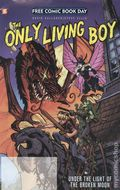 Only Living Boy (2018 Papercutz) FCBD 0