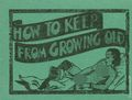 How To Keep From Growing Old (c.1935 Tijuana Bible) 0