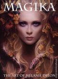 Magika: The Art of Melanie Delon SC (2018 SQP) 1-1ST