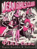 Mean Girls Club Pink Dawn HC (2018 Nobrow) 1-1ST