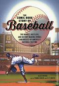 Comic Book Story of Baseball GN (2018 Ten Speed Press) 1-1ST
