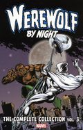Werewolf by Night TPB (2017-2018 Marvel) The Complete Collection 3-1ST