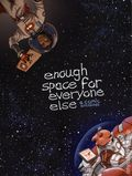 Enough Space for Everyone Else TPB (2018 Renegade Arts) 1-1ST