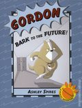 Gordon Bark to the Future GN (2018 Kids Can Press) A PURST Adventure 1-1ST