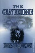 Gray Nemesis SC (2008 Golden Perils Press) Revised and Updated 1-1ST