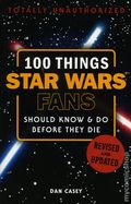 100 Things Star Wars Fans Should Know and Do Before They Die SC (2018) Revised and Updated 1-1ST