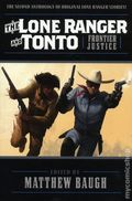 Lone Ranger and Tonto Frontier Justice SC (2018 A Moonstone Novel) 1-1ST