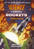 Science Comics Rockets HC (2018 First Second Books) Defying Gravity 1-1ST