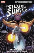 Silver Surfer Thanos Quest TPB (2018 Marvel) Epic Collection 1-1ST