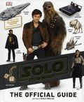 Solo A Star Wars Story The Official Guide HC (2018 DK) 1-1ST