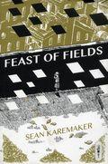 Feast of Fields GN (2018 Conundrum Press) 1-1ST