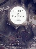 Flora and Fauna SC (2018 Flesk) By J.A.W. Cooper 1-1ST