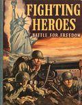 Fighting Heroes Battle for Freedom (1943 Whitman BLB) 1401