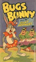 Bugs Bunny and the Giant Brothers (1949 Whitman BLB) 706-10