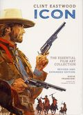 Clint Eastwood Icon Essential Film Art Collection HC (2018 Insight Editions) Revised and Expanded Edition 1-1ST