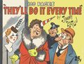 They'll Do It Every Time SC (1939 David McKay Publishing) 1-1ST