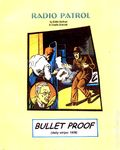 Radio Patrol Bullet Proof TPB (1999 Pacific Comics Club) 1-1ST