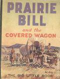Prairie Bill and the Covered Wagon (1934 Whitman BLB) 758