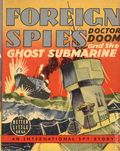 Foreign Spies Doctor Doom the Ghost Submarine (1939 Whitman BLB) 1460